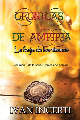 Crónicas de Ampiria: La forja de los titanes ya en venta