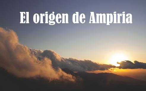El origen de Ampiria: su creación