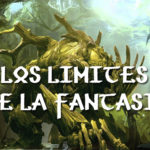 Los límites de la fantasía