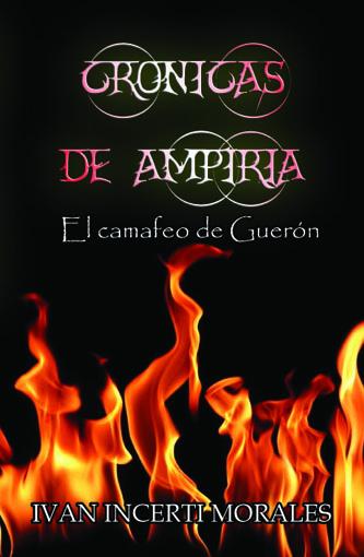 Crónicas de Ampiria: El camafeo de Guerón